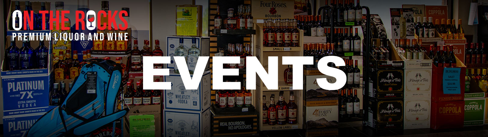 On-The-Rocks-Premium-Liquor-and-Wine-St.-Charles-Events-Page-Banner